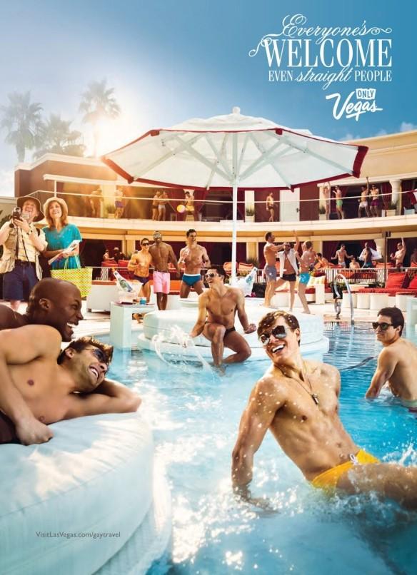 """Quảng cáo của khu resort tại Las Vegas, poster là điểm đến lý tưởng cho tất cả mọi người dù bạn là ai """" Everyone's welcome even straight people only Vegas"""""""